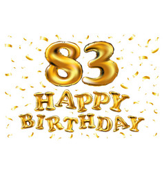 happy birthday 83th celebration gold balloons and vector image