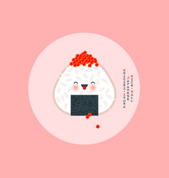 Onigiri ikura japanese rice ball with red caviar vector