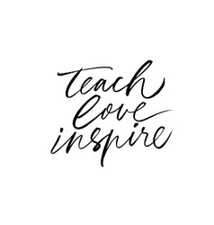 Teach love inspire hand drawn greeting card vector