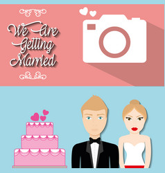 We are greeting married poster couple cake and vector