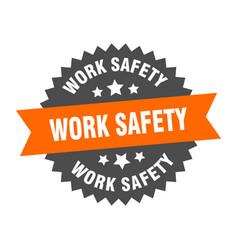 Work safety sign work safety orange-black vector
