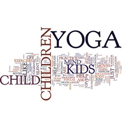 yoga for kids torment of a silent mind text vector image