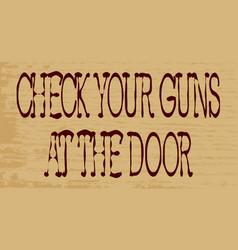 Check your guns vector
