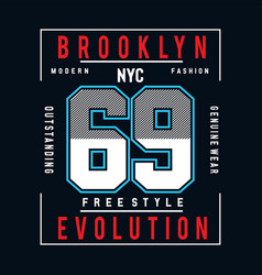 free style typography for t-shirt graphic design vector image