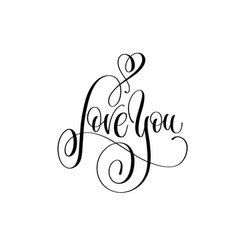 love you - hand lettering inscription text to vector image