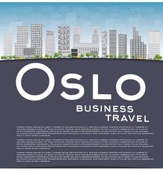 Oslo Skyline with Grey Buildings vector