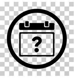 Unknown date rounded icon vector