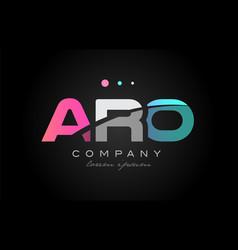 aro a r o three letter logo icon design vector image vector image