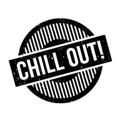 Chill out rubber stamp vector