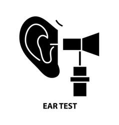 Ear test icon black sign with editable vector