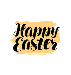 happy easter hand lettering religious holiday vector image