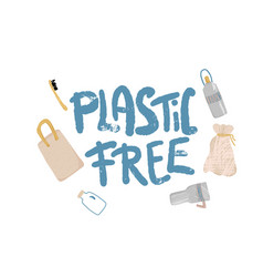 Plastic free concept with text and symbols vector