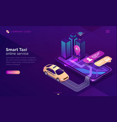 smart taxi online service isometric landing page vector image