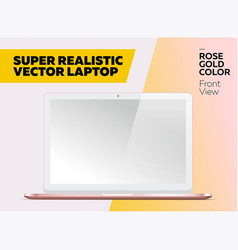 Super realistic laptop with blank screen vector