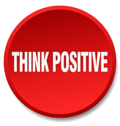 Think positive red round flat isolated push button vector