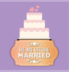 We are greeting married sweet cake vector