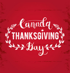 Canada thanksgiving day greeting card happy vector