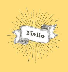 Hello hello icon in vintage hand drawn ribbon vector
