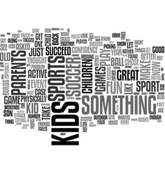 what sport should my kid play text word cloud vector image vector image