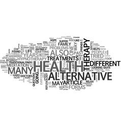 Alternative health treatments text word cloud vector