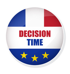 decision time pin button with flag of france vector image vector image