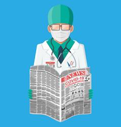 doctor reads newspaper news about coronavirus vector image