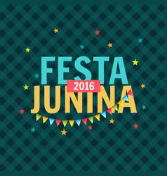 Festa junina 2016 celebration vector