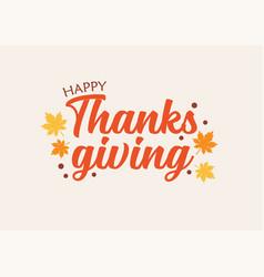 Happy thanksgiving day typography design vector