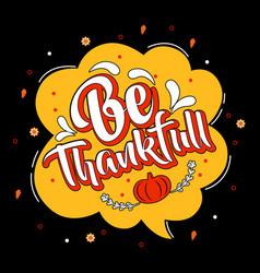 Be thankful vector
