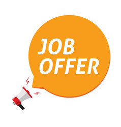 job offer announce in bubble speech and megaphone vector image