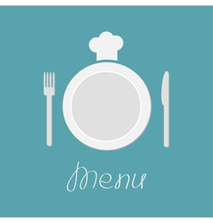 Plate fork knife and chefs hat Menu card Flat vector image