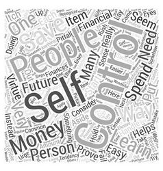 SM self control and saving money Word Cloud vector