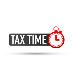 Tax time label on white background vector