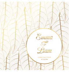 Wedding invitation tropical leaves shiny gold vector