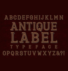 antique label typeface font isolated alphabet vector image