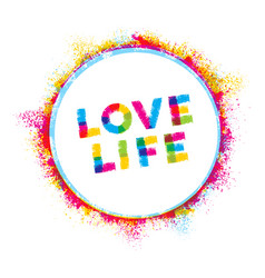 Love life creative rough inspiration vector