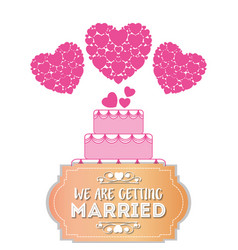 We are greeting married sweet cake hearts card vector