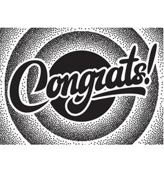 With calligraphic inscription congrats vector