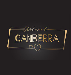 Canberra welcome to golden text neon lettering vector