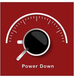 coffee power down concept red background im vector image
