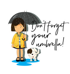 Girl with umbrella and phrase dont forget your vector