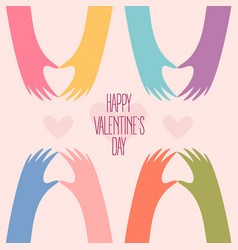 many hands making a heart happy valentines day vector image