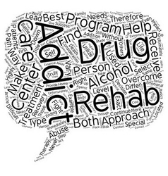 How To Select The Right Drug And Alcohol Rehab vector image vector image