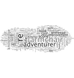 Are you just an armchair adventurer vector