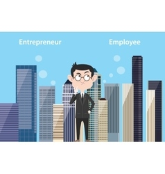 entrepreneur think about being employee or still vector image