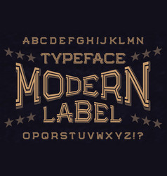 Modern label typeface font isolated alphabet vector