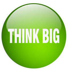 Think big green round gel isolated push button vector