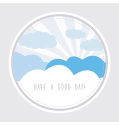 Have a good day1 vector image