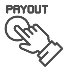 Payout button line icon hand and pay button vector
