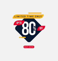 Discount up to 80 off limited time only template vector
